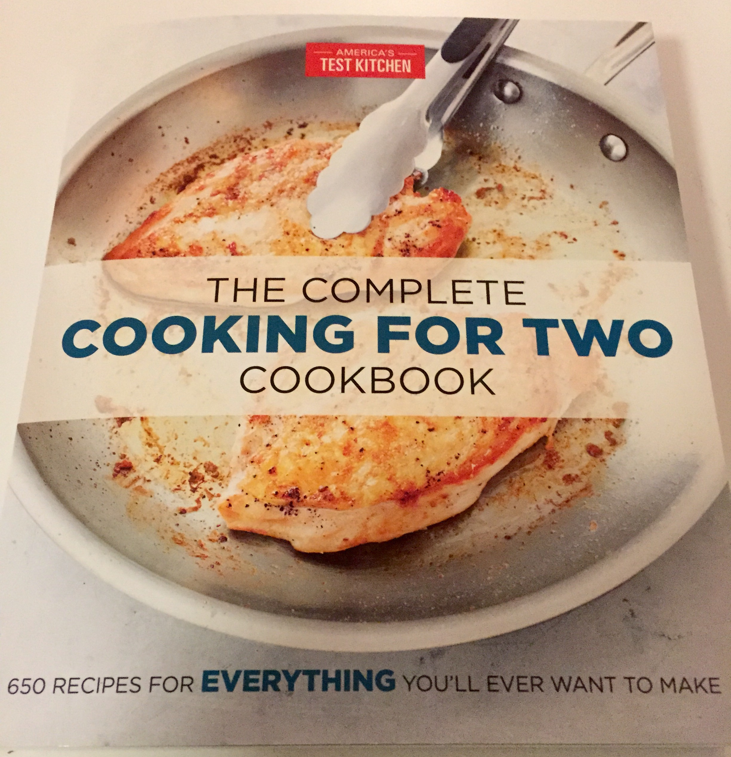 The Complete Cooking For Two Cookbook By America S Test Kitchen